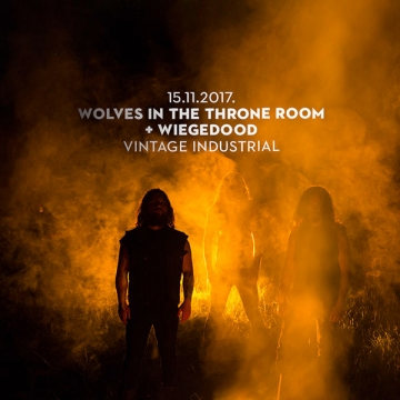 Wolwes In The Throne Room i Weigedood u Vintage Industrial Baru