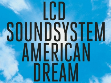 LCD Soundsytem - American Dream