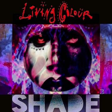 Living Colour 'Shade'