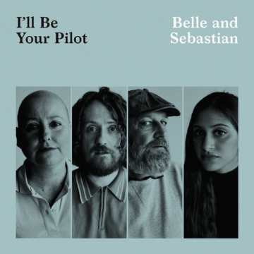 Belle and Sebastian - I'll Be Your Pilot