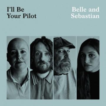 Belle and Sebastian - I'll Be Your Pilot