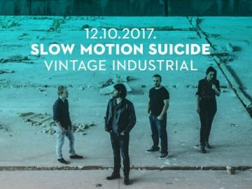 Slow Motion Suicide u Vintage Industrial Baru