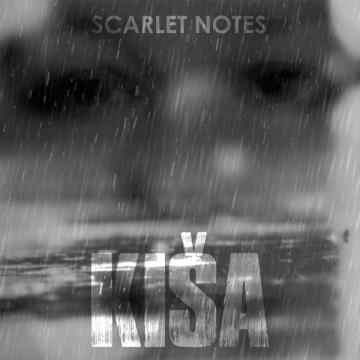 Scarlet Notes 'Kiša'