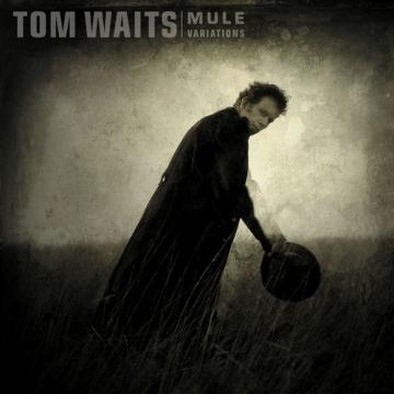 "Tom Waits ""Mule variations"" Remastered"