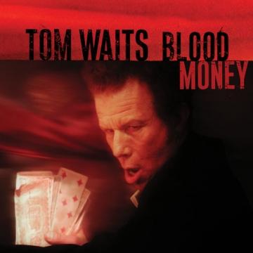 "Tom Waits ""Blood Money"" Remastered"