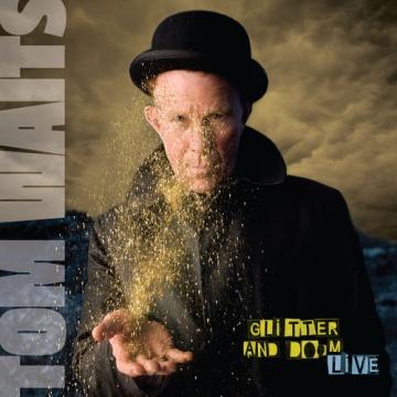 "Tom Waits ""Glitter & Doom Live"" Remastered"