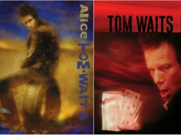 """Tom Waits """"Alice"""" i """"Blood Money"""" Remastered"""