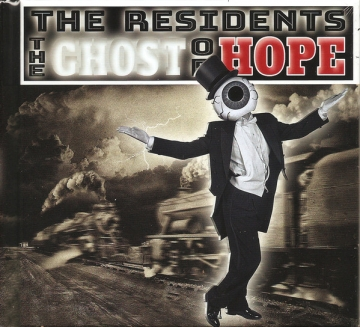 The Residents 'The Ghost of Hope'