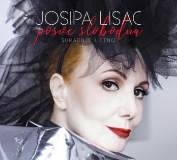 Josipa Lisac 'Posve slobodna (suradnje i etno)'