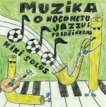 Miki Solus 'Muzika o nogometu, jazzu i palačinkama'