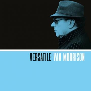 """Van Morrison """"Versatile"""""""