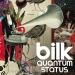 Grupa Bilk na vinilu objavljuje svoj drugi album 'Quantum Status'