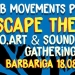 Escape the city – Eco, art & sound gathering u Barbarigi