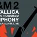 Metallica 'S&M2' – dvadeset godina kasnije