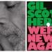 Izdanja povodom 10. obljetnice 'I'm New Here' Gila Scott-Herona – biti ponovno nov na istome mjestu