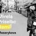 Mirela Priselac Remi 'Masarykova' – vječno tražeći ljubav