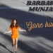 Barbara Munjas ima novi singl 'Gone Back'