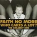 Retrospektiva najvećih hitova Faith No More na kompilaciji 'Who Cares A Lot?'